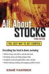 All About Stocks, 3E: Edition 3