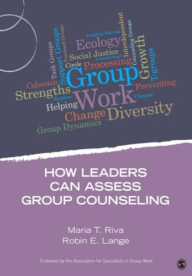 How Leaders Can Assess Group Counseling PDF