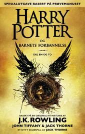 Harry Potter og Barnets forbannelse Del en og to (Spesialutgave basert på prøvemanuset)