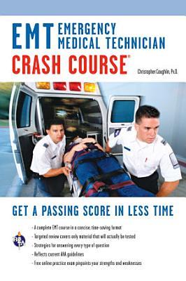 EMT  Emergency Medical Technician  Crash Course Book   Online
