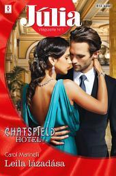 Júlia 613.: Leila lázadása (Chatsfield Hotel 11.)