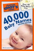 The Complete Idiot s Guide to 40 000 Baby Names  2nd Edition PDF