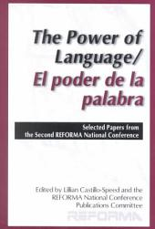 The Power of Language: Selected Papers from the Second REFORMA National Conference