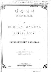 A Corean Manual Or Phrase Book: With Introductory Grammar