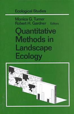 Quantitative Methods in Landscape Ecology PDF