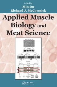 Applied Muscle Biology and Meat Science