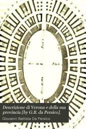 Descrizione di Verona e della sua provincia [by G.B. da Persico].