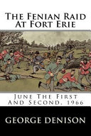 The Fenian Raid at Fort Erie