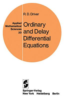 Ordinary and Delay Differential Equations PDF