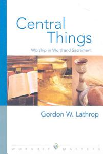 Central Things Book