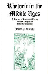 Rhetoric in the Middle Ages PDF