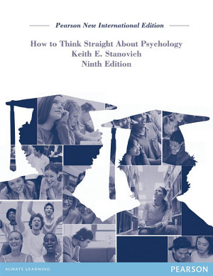 How To Think Straight About Psychology  Pearson New International Edition