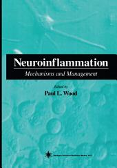 Neuroinflammation: Mechanisms and Management