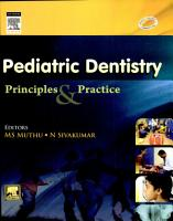 Paediatric Dentistry  Principles and Practice PDF