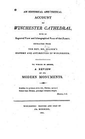 An Historical and Critical Account of Winchester Cathedral
