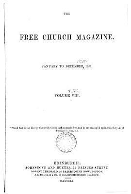 The Free Church magazine  ed  by W  M  H