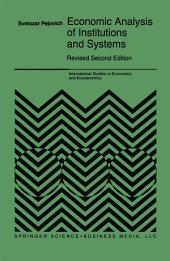 Economic Analysis of Institutions and Systems: Edition 2