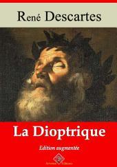 La dioptrique: Nouvelle édition augmentée