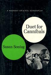Duet for Cannibals: A Screenplay