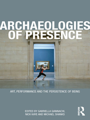 Archaeologies of Presence PDF