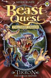 Beast Quest: Tikron the Jungle Master: Book 3