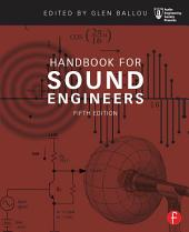 Handbook for Sound Engineers: Edition 5