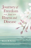 Journey of Freedom from Illness and Disease PDF