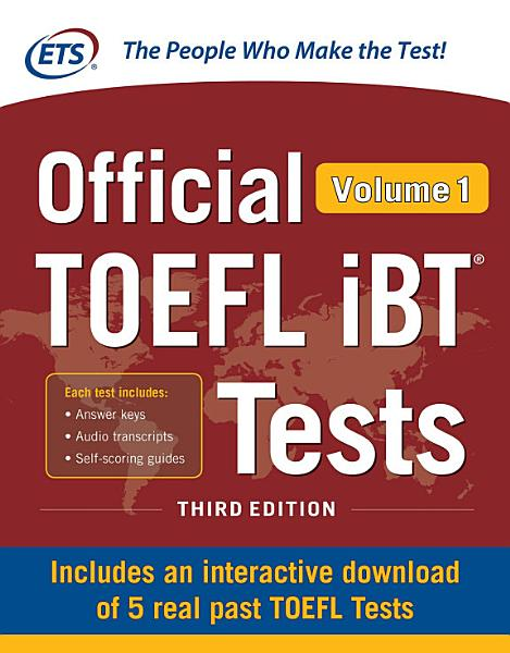 Official TOEFL iBT Tests Volume 1, Second Edition