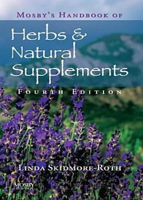 Mosby s Handbook of Herbs   Natural Supplements   E Book PDF