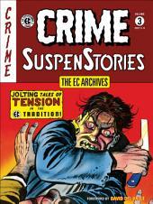The EC Archives: Crime Suspenstories: Volume 3