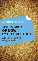 A Joosr Guide to The Power of Now by Eckhart Tolle