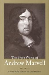 The Prose Works of Andrew Marvell: Volume 1; Volumes 1672-1673