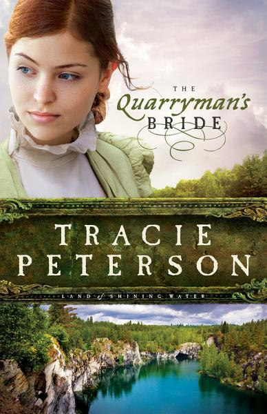 The Quarryman s Bride  Land of Shining Water Book  2