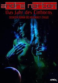 DAS JAHR DES EINHORNS   Sechster Roman des HEXENWELT Zyklus PDF