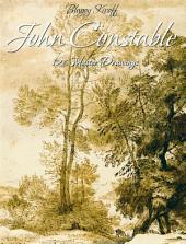 John Constable: 126 Master Drawings