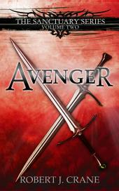 Avenger: The Sanctuary Series, Volume Two