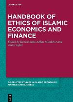 Handbook of Ethics of Islamic Economics and Finance