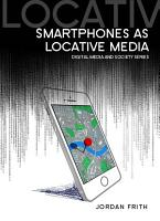 Smartphones as Locative Media PDF