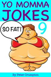 Yo Momma So Fat Jokes 9