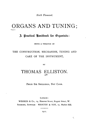 Organs and Tuning, a Practical Handbook for Organist