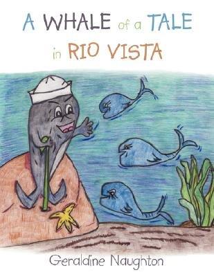 A Whale of a Tale in Rio Vista PDF