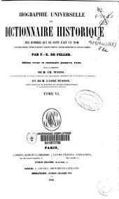 Biographie universelle ou Dictionnaire historique des hommes qui se sont fait un nom: Volume6