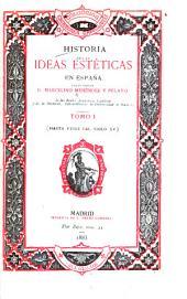 Historia de las ideas estéticas en España: Volumen 1