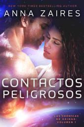 Contactos Peligrosos: Las Crónicas de Krinar: Volumen 1