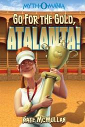 Myth-O-Mania: Go for the Gold, Atalanta!