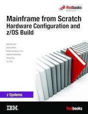 Mainframe from Scratch  Hardware Configuration and z OS Build PDF