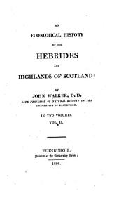 An Economical History of the Hebrides and Highlands of Scotland: Volume 2