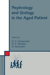 Nephrology and Urology in the Aged Patient PDF