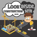 Look Inside Construction Site Book