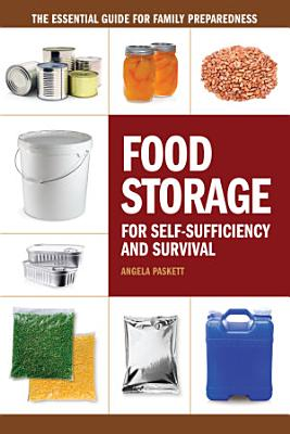 Food Storage for Self Sufficiency and Survival